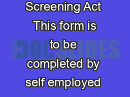 Blue card business application Working with Children Risk Management and Screening Act  This form is to be completed by self employed persons or executive ofcers proposing to start or continue to carr