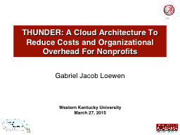 THUNDER: A Cloud Architecture To Reduce Costs and Organizational Overhead For Nonprofits