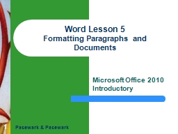 1 Word Lesson 5 Formatting Paragraphs and Documents