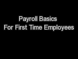 Payroll Basics For First Time Employees