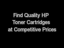 Find Quality HP Toner Cartridges at Competitive Prices