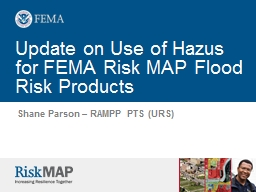 Update on Use of Hazus for FEMA Risk MAP Flood Risk Products