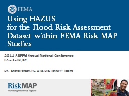 Using HAZUS  for  the Flood Risk Assessment Dataset within FEMA Risk MAP Studies