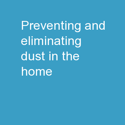Preventing And Eliminating Dust In The Home