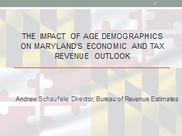 The Impact of Age Demographics on Maryland's Economic and Tax Revenue Outlook