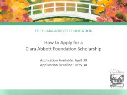 How to Apply for a  Clara Abbott Foundation Scholarship