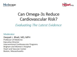 Can Omega-3s Reduce Cardiovascular Risk?