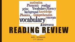 Reading Review  Mrs. Bowman