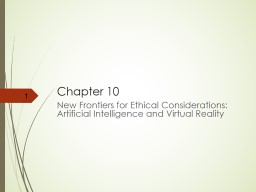 Chapter 10 New Frontiers for Ethical Considerations: Artificial Intelligence and Virtual Reality