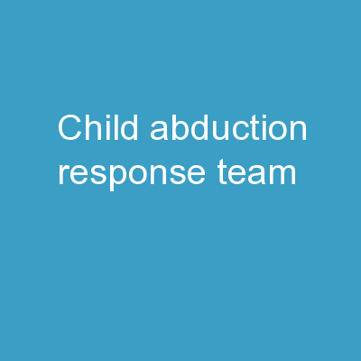 Child Abduction  Response Team