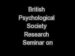 British Psychological Society Research Seminar on