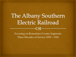 The Albany Southern Electric Railroad