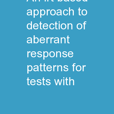 An  IRT-based approach  to detection of aberrant response patterns for tests with