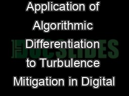 Application of Algorithmic Differentiation to Turbulence Mitigation in Digital