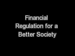 Financial Regulation for a Better Society