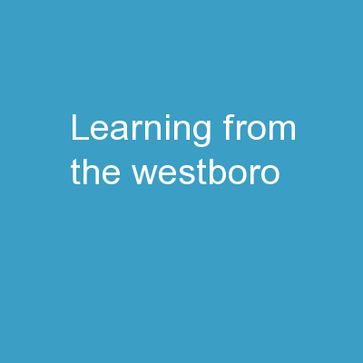 Learning from the  Westboro