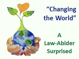 """Changing the World"""
