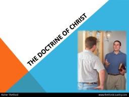 The doctrine of  christ Richie Thetford						          www.thetfordcountry.com