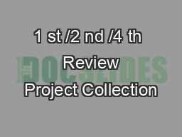 1 st /2 nd /4 th  Review Project Collection #2