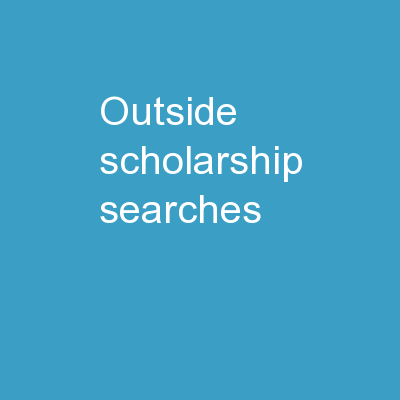 Outside Scholarship Searches