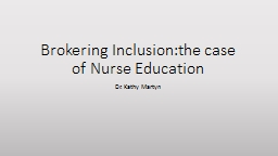 Brokering Inclusion:the case of Nurse Education
