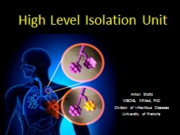 High Level Isolation Unit