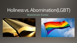 Holiness vs. Abomination(LGBT)