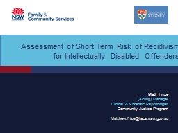 Assessment of Short Term Risk of Recidivism for Intellectually Disabled Offenders