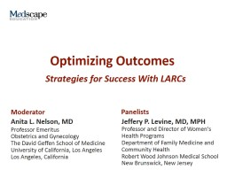 Optimizing Outcomes Long-Acting Contraceptives