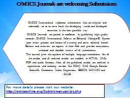 OMICS  International  welcomes submissions that are original and technically so as to serve both th