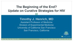 Timothy J. Henrich, MD Assistant Professor of Medicine
