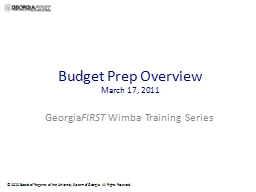 Budget Prep Overview March 17, 2011