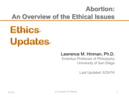 Abortion: An Overview of the Ethical Issues