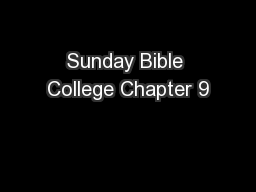 Sunday Bible College Chapter 9