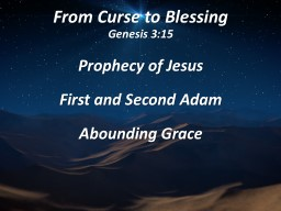 From Curse to Blessing Genesis 3:15