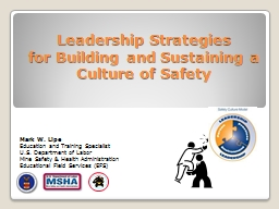 Leadership Strategies for Building and Sustaining a Culture of Safety