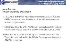 NCEO is a distributed Natural Environment Research Council (NERC) centre of over 80 scientists from
