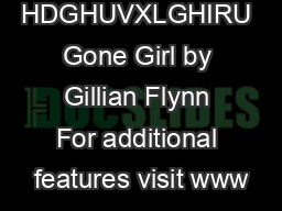 HDGHUVXLGHIRU Gone Girl by Gillian Flynn For additional features visit www