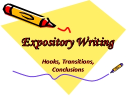 Expository Writing Hooks, Transitions,