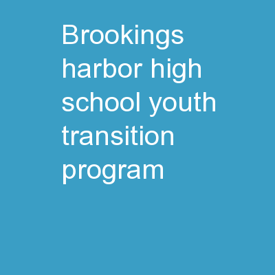Brookings-Harbor High School Youth Transition Program