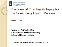 Overview of Oral Health Topics for the Community Health  Worker