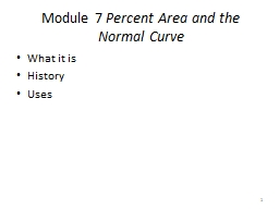 Module 7  Percent Area and the Normal Curve