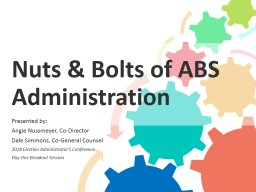 Nuts & Bolts of ABS Administration