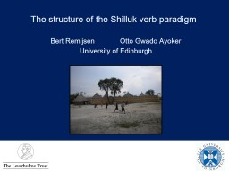 The structure of the Shilluk verb paradigm