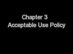 Chapter 3  Acceptable Use Policy