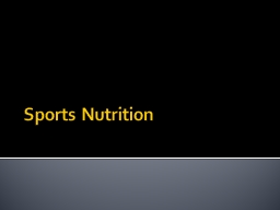Sports Nutrition Dietary Requirements for Athletes