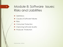 Module 8: Software  Issues: Risks and Liabilities