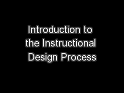 Introduction to the Instructional Design Process