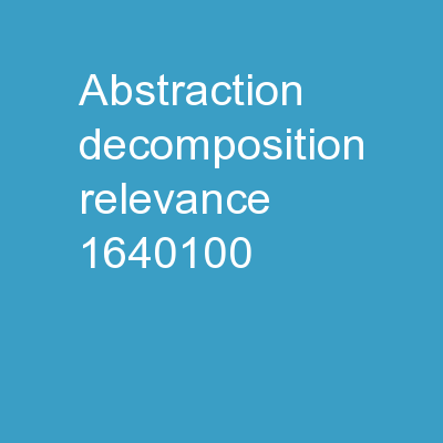 Abstraction, Decomposition, Relevance PowerPoint Presentation, PPT - DocSlides