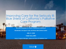Improving Care for the Seriously Ill: Blue Shield of California�s Palliative Care Program